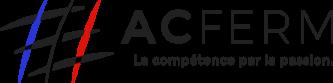 AC Ferm : La compétence par la passion.